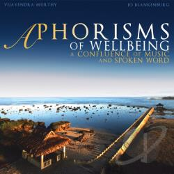 Vijayendra Murthy & Jo Blankenburg - Aphorisms of Wellbeing CD Cover Art