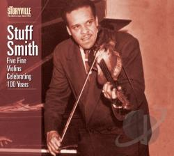 Smith, Stuff - Five Fine Violins: Celebrating 100 Years CD Cover Art