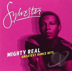 Sylvester - Mighty Real: Greatest Dance Hits CD Cover Art
