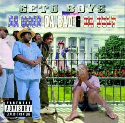 Geto Boys - Da Good Da Bad & Da Ugly CD Cover Art