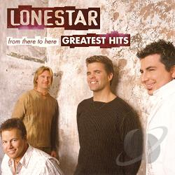 Lonestar - From There to Here: Greatest Hits CD Cover Art