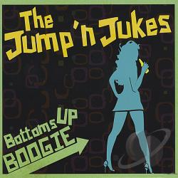 Jump'N Jukes - Bottoms Up Boogie CD Cover Art