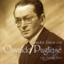 Pugliese, Osvaldo - Grandes Exitos CD Cover Art