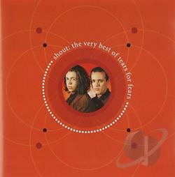 Tears For Fears - Shout: The Very Best of Tears for Fears CD Cover Art