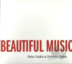 Valdes, Bebo - We Could Make Such Beautiful Music Together CD Cover Art