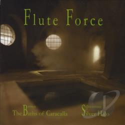 Flute Force - Brown: The Baths of Caracalla; Schwantner: Silver Halo CD Cover Art