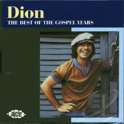Dion - Best of the Gospel Years CD Cover Art