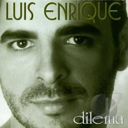 Enrique, Luis - Dilema CD Cover Art
