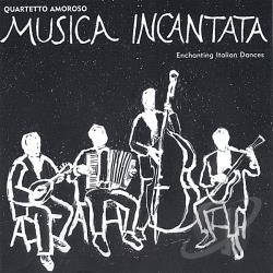 Quartetto Amoroso - Musica Incantata CD Cover Art