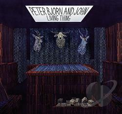 Peter Bjorn & John - Living Thing CD Cover Art