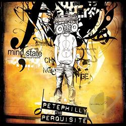 Philly, Pete & Perquisite - Mind.State CD Cover Art