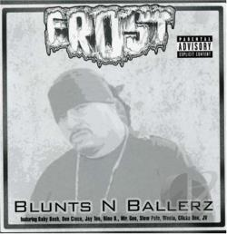 Frost - Blunts N Ballerz CD Cover Art