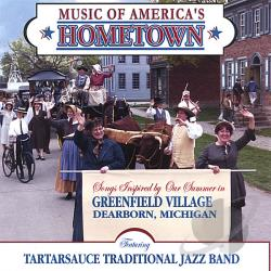 Kischuk, Ron & The Tartarsauce Traditional Jazz Ban - Music Of America's Hometown CD Cover Art
