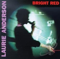 Anderson, Laurie - Bright Red CD Cover Art