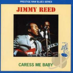 Reed, Jimmy - Caress Me Baby CD Cover Art