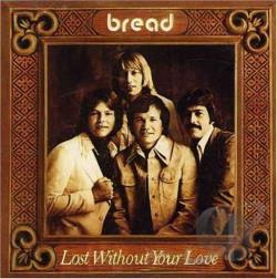 Bread - Lost Without Your Love CD Cover Art