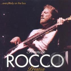 Prestia, Francis Rocco - Everybody on the Bus CD Cover Art