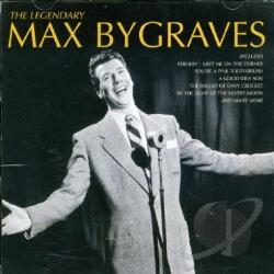 Bygraves, Max - Legendary Max Bygraves DS Cover Art