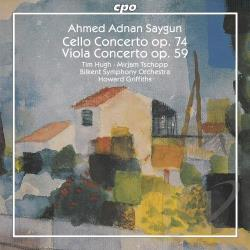 Bilkent Sym / Griffiths / Hugh / Saygun / Tschopp - Ahmed Adnan Saygun: Cello Concerto; Viola Concerto CD Cover Art