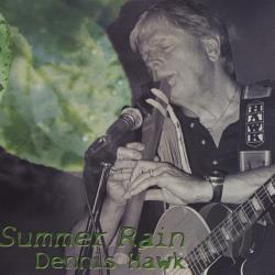 Hawk, Dennis - Summer Rain CD Cover Art