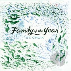 Family Of The Year - St. Croix CD Cover Art