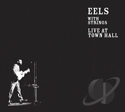 Eels - With Strings: Live at Town Hall CD Cover Art