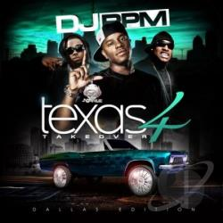 Dj Rpm - Texas Takeover Dallas Edition PT. 4 CD Cover Art