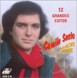 Sesto, Camilo - Amor Libre: 12 Grandes Exitos CD Cover Art