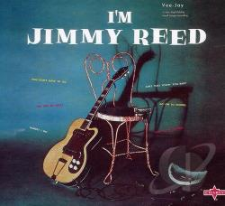 Reed, Jimmy - I'm Jimmy Reed CD Cover Art