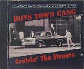 Boys Town Gang - Crusin' the Streets CD Cover Art