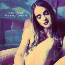 Moore, Abra - Strangest Places CD Cover Art