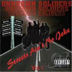 Unknown Soldiers - Streets Ain't No Joke CD Cover Art