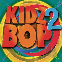Kidz Bop Kids - Kidz Bop, Vol. 2 CD Cover Art