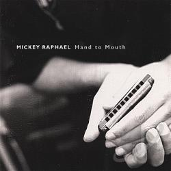 Raphael, Mickey - Hand To Mouth CD Cover Art