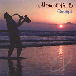 Paulo, Michael - Beautiful CD Cover Art