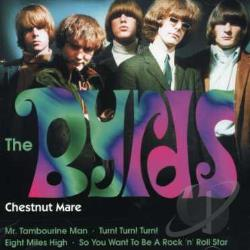 Byrds - Chestnut Mare CD Cover Art