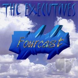 Executives - Fourcast CD Cover Art