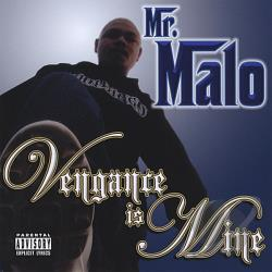 Mr. Malo - Vengance Is Mine CD Cover Art
