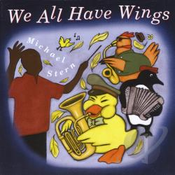 Stern, Michael - We All Have Wings CD Cover Art