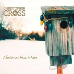 Cross, Christopher - Christmas Time is Here CD Cover Art