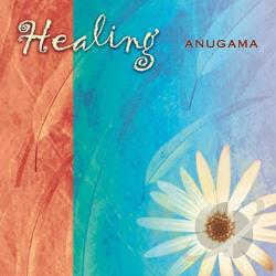 Anugama - Healing CD Cover Art