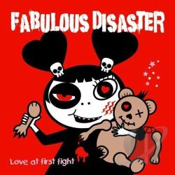 Fabulous Disaster - Love at First Fight CD Cover Art