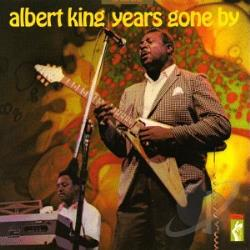 King, Albert - Years Gone By CD Cover Art