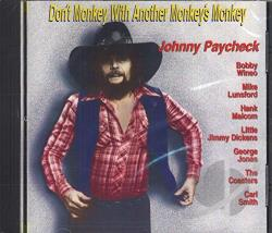 Paycheck, Johnny - Don't Monkey with Another Monkey's Monkey CD Cover Art