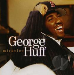Huff, George - Miracles CD Cover Art