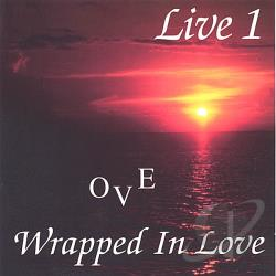 OVE - Wrapped in Love: Ove Live, Vol. 1 CD Cover Art