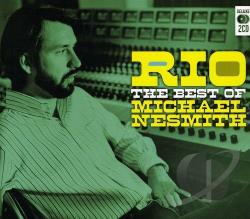 Nesmith, Michael - Rio: The Best of Michael Nesmith CD Cover Art