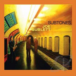 Sublett, Joe - Subtones CD Cover Art