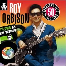 Orbison, Roy - 50 All Time Greatest Hits CD Cover Art