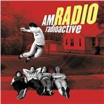 AM Radio - Radioactive DB Cover Art